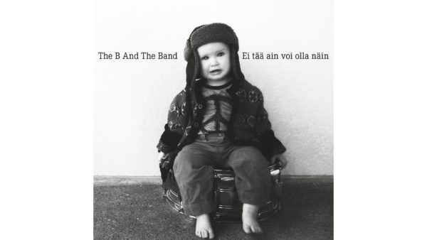 CD : The B And The Band (2016)